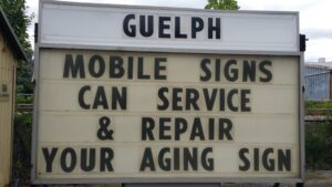 Guelph Mobile Signs can service and repair your aging signs